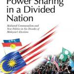 Power Sharing Divided - New Releases on Malaysia from ISEAS