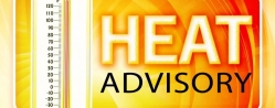 Local & Surrounding Areas Heat Advisory In Effect - 11am to 9pm