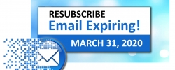 CSEMS is Updating Our Mailing List - RESUBSCRIBE Before March 31, 2020!