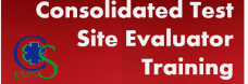 Consolidated Test Site Evaluator Training