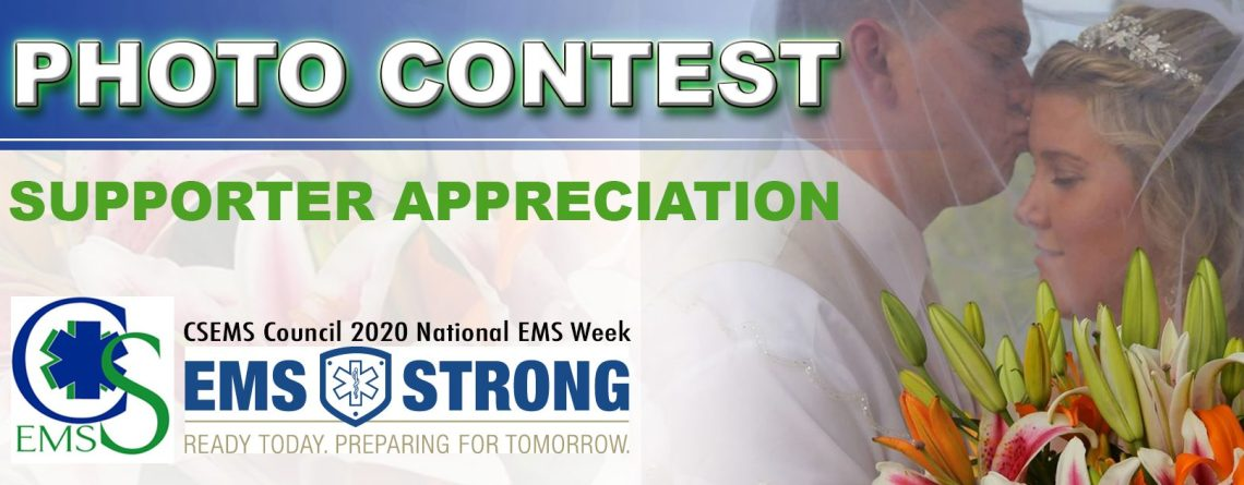 """CSEMS EMS Week """"Support Appreciation"""" Photo Contest – Two Winners of a $25 Gift Card! Entries Accepted before 5:30p Wednesday, May 21"""