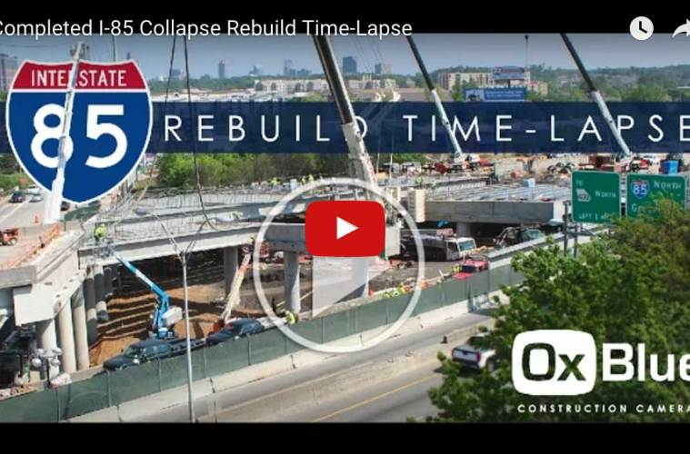 COMPLETED I-85 COLLAPSE / REBUILD TIME-LAPSE