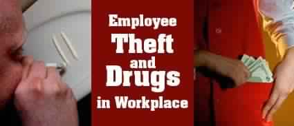Restaurant Industry Profits Continue to be Challenged by Employee Theft and Drugs in Workplace