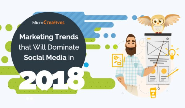 6-Marketing-Trends-That-Will-Dominate-Social-Media-in-2018