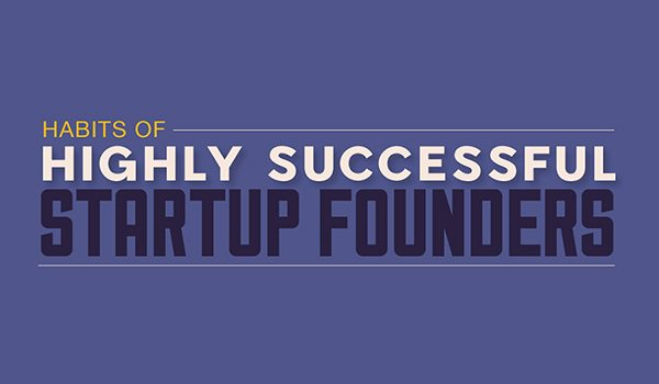 Habits-of-Highly-Successful-Startup-Founders