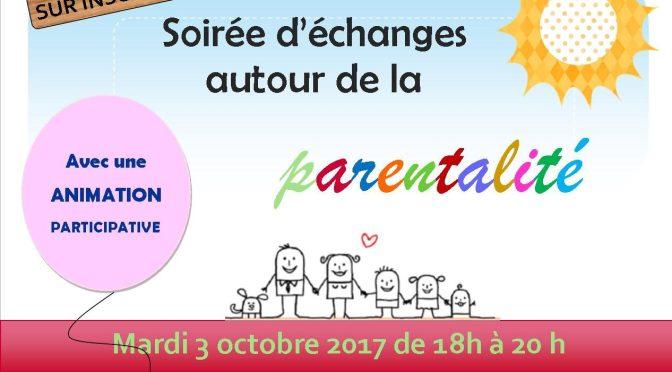 SOIREE D'ECHANGE AUTOUR DE LA PARENTALITE