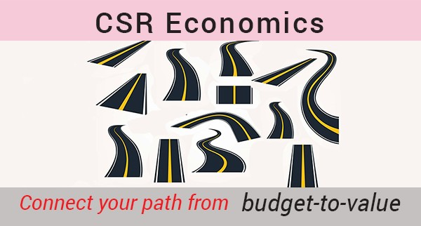 CSR Economics - Connect your path budget-to-value