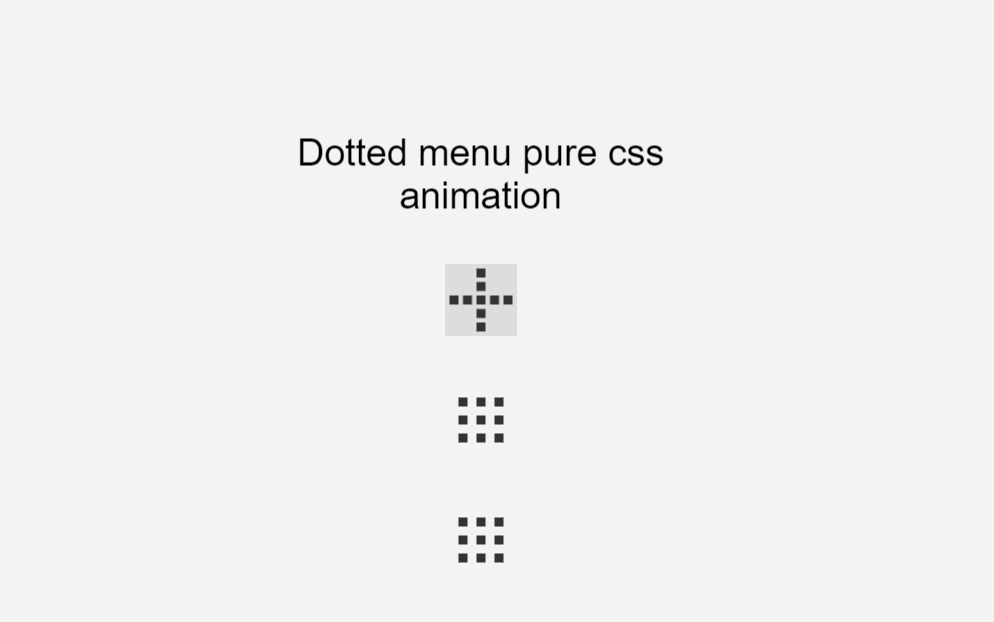 Pure CSS Dotted Menu Icon Animation