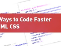 7 Ways to Code Faster HTML CSS