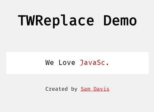 Typewriter-style Text Rotator with Vanilla JavaScript – TWReplace.js
