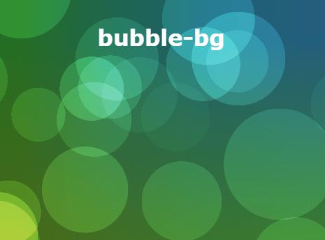 Create Amazing Bubbles Background In Pure JavaScript – bubble-bg