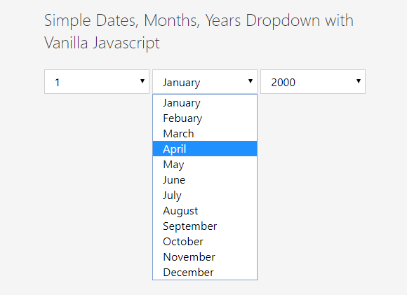 Minimal Dropdown Date Picker In Vanilla JavaScript