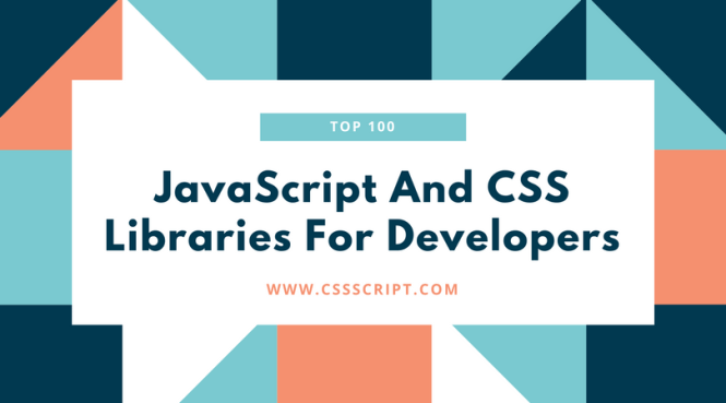 Top 100 JavaScript & CSS Libraries Of 2018 - CSS Script