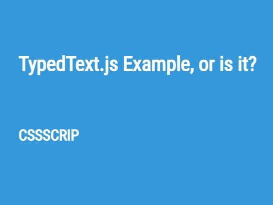 Animate Text To Another With A Typing Effect – TypedText.js