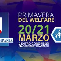 A Napoli la Primavera del Welfare: due giorni di dibattiti, confronti, approfondimenti