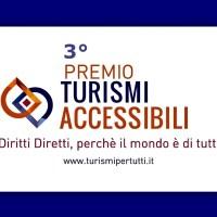 """Quando la comunicazione supera le barriere, torna il premio """"Turismi accessibili"""""""