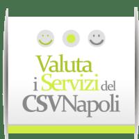 Valuta i servizi del CSV Napoli. Rispondi al questionario