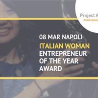 """Donne, imprese e sfide sociali: torna a Napoli il """"Woman Entrepreneur of the year award"""""""