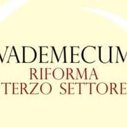 Presentato il Vademecum sulla Riforma del Terzo settore
