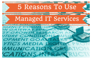 5 reasons businesses use managed IT services in Dallas