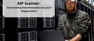 AIP Scanner: Automating Data Protection for your Organization