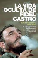 Portada del libro La vida oculta de Fidel Castro
