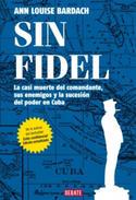 """""""Sin Fidel"""", de Ann Louise Bardach"""