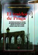 """Portada del libro """"El traidor de Praga"""""""