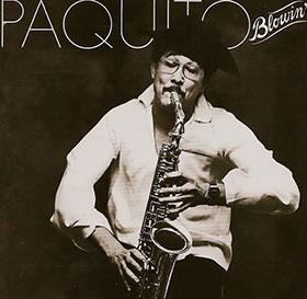 Album Blowin' de Paquito D'Rivera