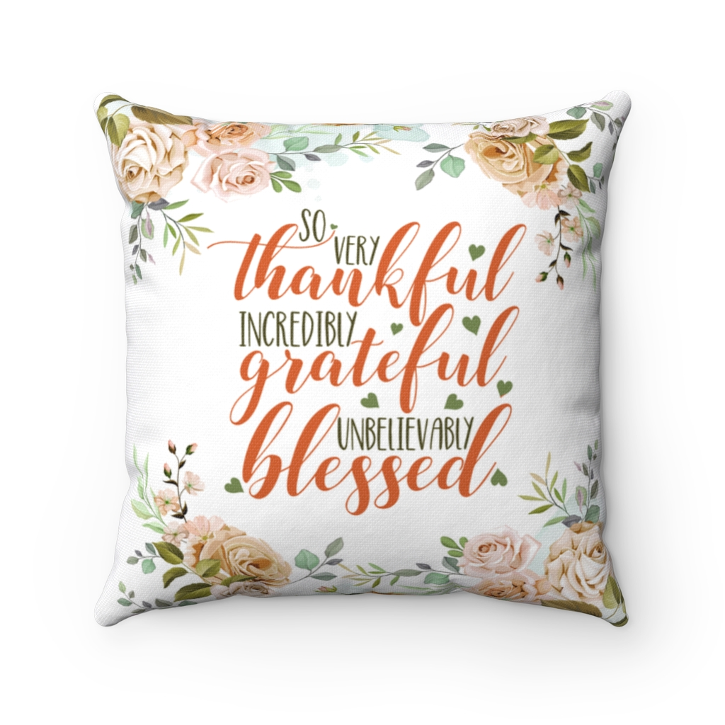 so very thankful pillow so very