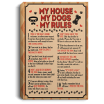 Funny Dog Canvas My House My Dogs My Rules This Is The Dog S Home Canvas Cubebik