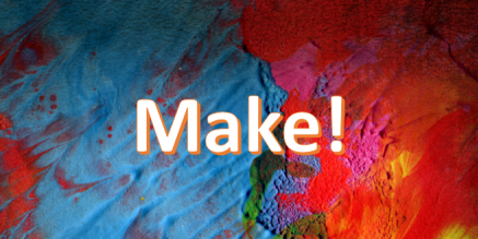 Quote: Make (by Joss Whedon)