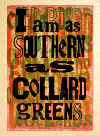 Southern as Collard Greens 2015