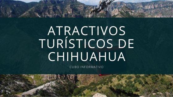 Atractivos Turísticos de Chihuahua