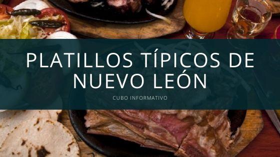 Platillos típicos de Nuevo León