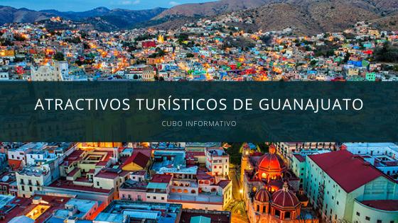 Atractivos turísticos de Guanajuato