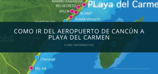 Como ir del aeropuerto de Cancún a Playa del Carmen