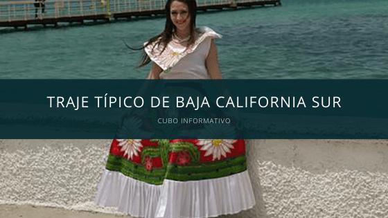 Traje Típico de Baja California sur