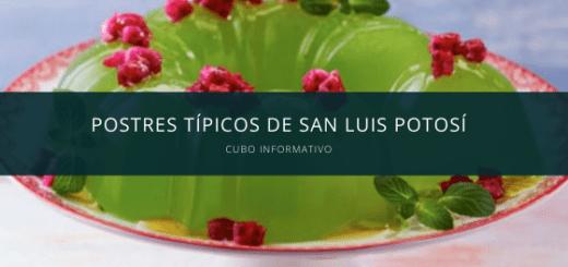 Postres típicos de San Luis Potosí