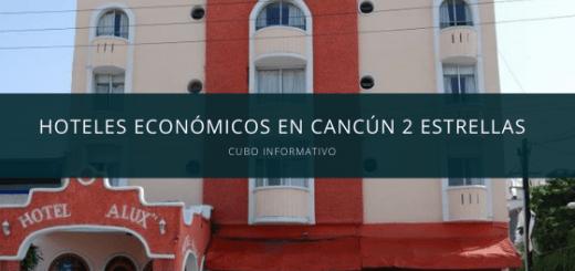 Hoteles económicos en Cancún 2 estrellas