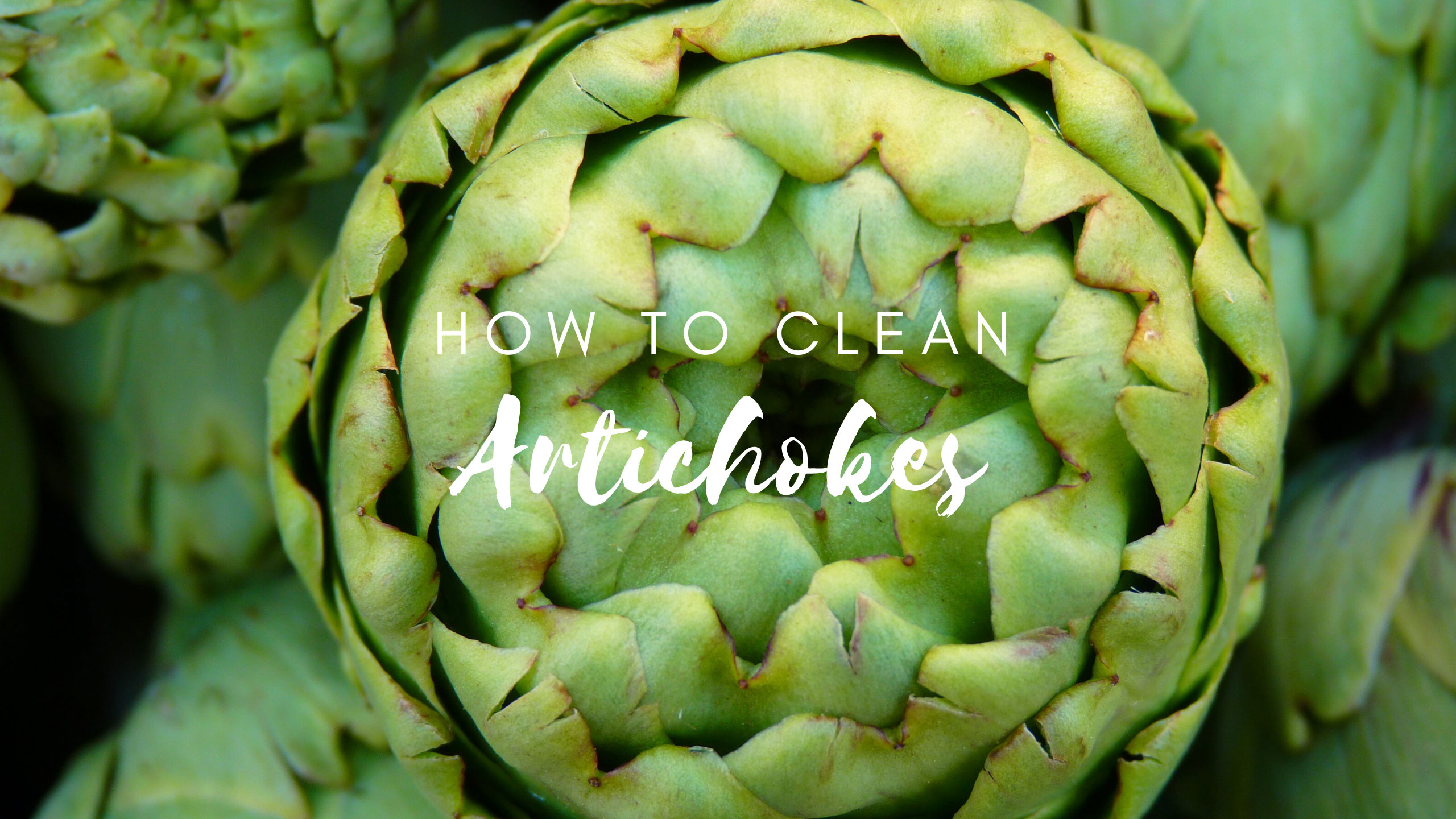 how to clean artichokes