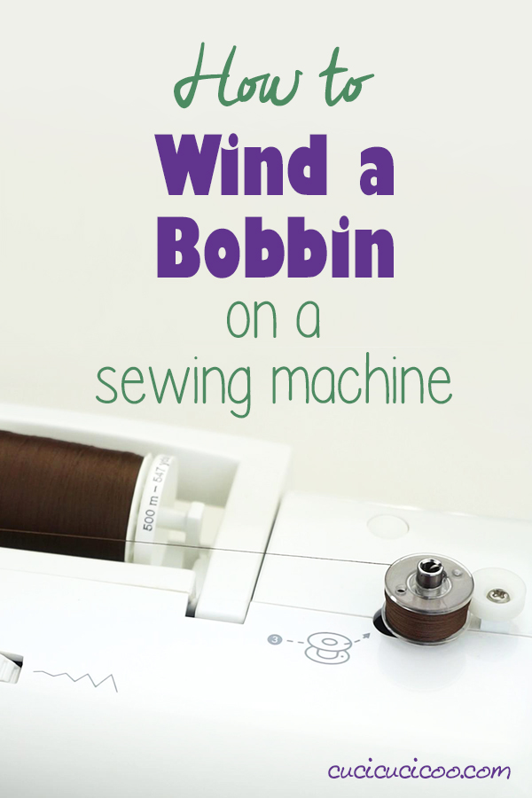How to Wind a Bobbin - Sewing Tutorial
