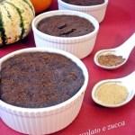 Soufflé al cioccolato e zucca
