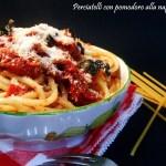Perciatelli con pomodoro alla napoletana