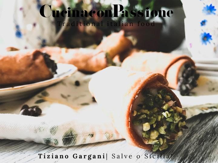 salve o sicilia! Salve o Sicilia! Cannoli siciliani ricetta