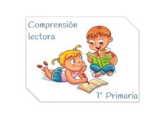 comprensión lectora 1º primaria