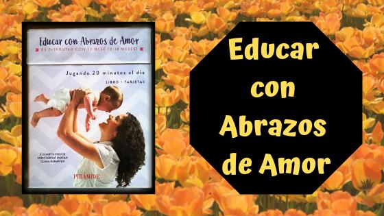 Educar en Abrazos de Amor