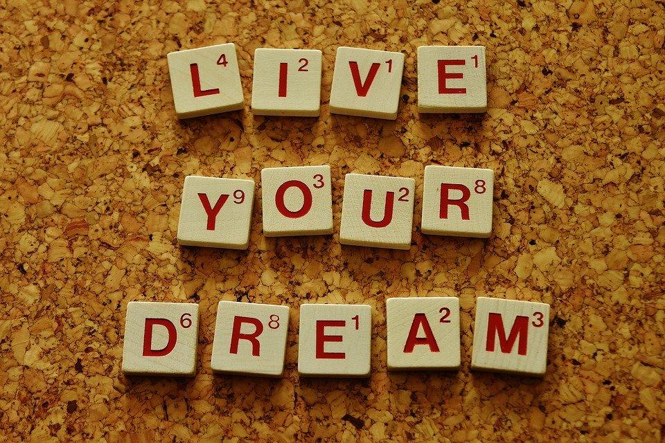 Imagen de Pixabay, Vive tu sueño, Live your dream