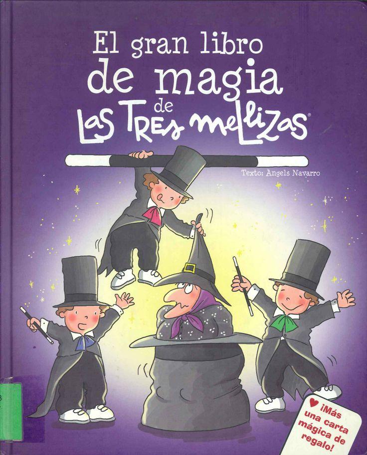 Las tres mellizas, el gran libro de la magia