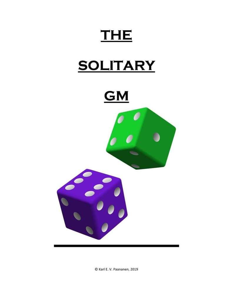 The Solitary GM